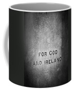 For God And Ireland Macroom Ireland Coffee Mug