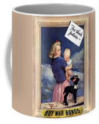 For Their Future Buy War Bonds Coffee Mug