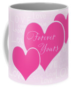 Forever Yours Coffee Mug
