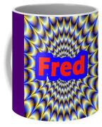 Fred Coffee Mug