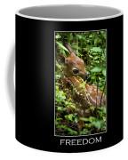 Freedom Inspirational Motivational Poster Art Coffee Mug by Christina Rollo
