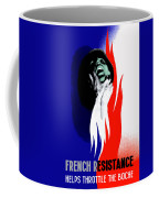 French Resistance Helps Throttle The Boche Coffee Mug