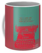 Frida Kahlo Quote Coffee Mug