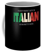 Funny Italian Gift Not Perfect Italian Flag Coffee Mug