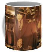 Gardel Vive En Guarne Four Coffee Mug