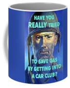 Gas Conservation Ww2 Poster Coffee Mug