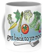 Get Back To Yr Rootz Coffee Mug