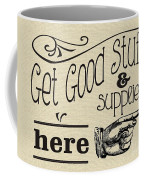 Get Good Stuff Coffee Mug