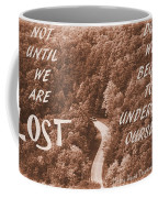 Get Lost Quote Coffee Mug