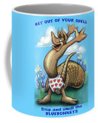 Get Out Of Your Shell...stop And Smell The Bluebonnets Coffee Mug