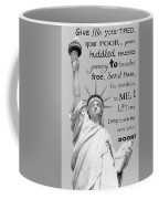 Give Me Your Tired, Your Poor . . . Coffee Mug