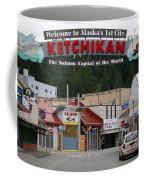 Ketchikan Alaska's First City  Coffee Mug
