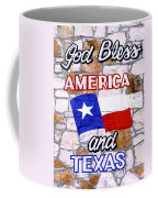 God Bless America And Texas 2 Coffee Mug