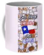 God Bless Amreica And Texas 3 Coffee Mug
