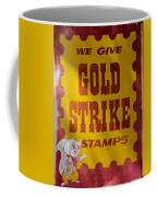 Gold Strike Stamps Coffee Mug