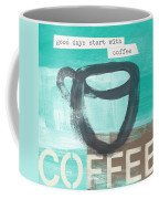 Good Days Start With Coffee In Blue- Art By Linda Woods Coffee Mug