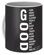 Good Things Coffee Mug by Linda Woods