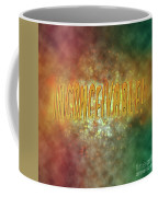 Graphic Display Of The Word Inconceivable Coffee Mug