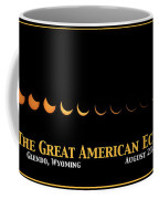 Great American Eclipse 2 Coffee Mug
