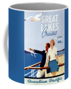 Great Lakes Cruises - Canadian Pacific - Retro Travel Poster - Vintage Poster Coffee Mug