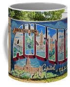 Greetings From Austin Capital Of Texas Postcard Mural Coffee Mug
