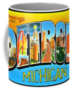 Greetings From Detroit Michigan Coffee Mug