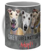 Grey Lives Matter Too Adopt Coffee Mug