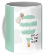 Hang On To Your Dreams Sloth- Art By Linda Woods Coffee Mug