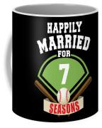 Happily Married For 7 Baseball Season Wedding Anniversary For Baseball Couple Coffee Mug