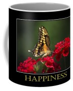 Happiness Inspirational Poster Art Coffee Mug