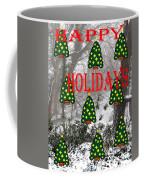 Happy Holidays 29 Coffee Mug