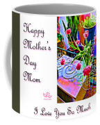 Happy Mother's Day Mom Coffee Mug by Beauty For God