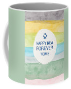 Happy New Forever Home- Art By Linda Woods Coffee Mug