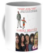 Hardly Beloved Poster Coffee Mug