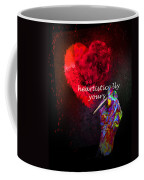 Heartistically Yours Coffee Mug