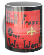Hell Froze Coffee Mug