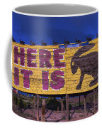 Here It Is Jack Rabbit Sign Coffee Mug