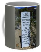 Here Lies George Johnson - Old Tucson Arizona Coffee Mug