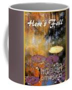 Here's Fall T Shirt Design Coffee Mug
