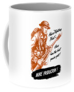 He's A Fighting Fool - More Production Coffee Mug