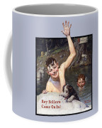 Hey Fellers Come On In Coffee Mug
