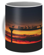 Home On The Range - Wyoming Ranch  Coffee Mug