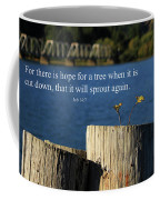 Hope For A Tree Coffee Mug