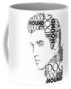 Hound Dog Elvis Wordart Coffee Mug