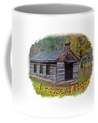 House Of Hope Coffee Mug
