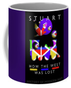 How The West Was Lost Coffee Mug