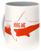 Hug Me Shark Coffee Mug by Pixel Chimp