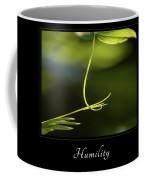 Humility 2 Coffee Mug