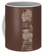 I Choose... Coffee Mug