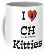 I Love Ch Kitties Awareness Coffee Mug